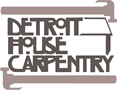 Detroit House Carpentry